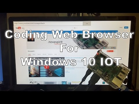 /code - Web Browser For Windows 10 IOT on Raspberry PI 2