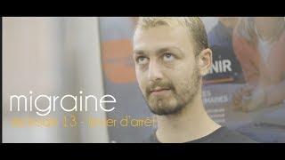Migraine | Roman Frayssinet | Épisode 13 - Le levier d'urgence