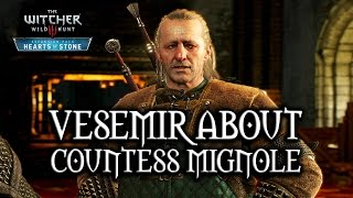The Witcher 3: Wild Hunt - Hearts of Stone - Vesemir about Countess Mignole