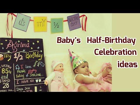 6 Month Birthday Celebration Ides| Baby's Half Birthday Celebration