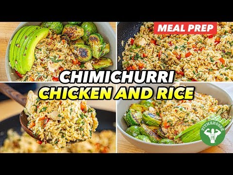 Meal Prep – Chimichurri Chicken And Rice Recipe