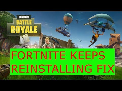 Fortnite Keeps Reinstalling - Download Loops Fix EASY