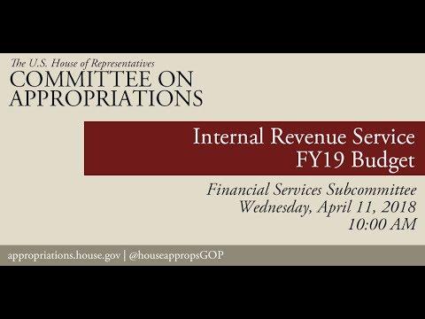 Hearing: FY 2019 Budget - Internal Revenue Service (EventID=108126)