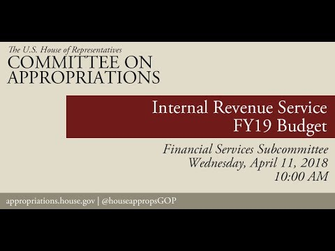 Hearing: FY 2019 Budget – Internal Revenue Service (EventID=108126)