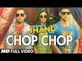Chop Chop Full Video Song | Kuku Mathur Ki Jhand Ho Gayi | Mikey McCleary