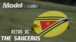Retro RC Saucerous - Model Aviation