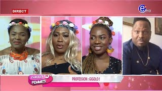 PAROLES DE FEMMES (Profession gigolo!) Avec Jacky KINGUE. DU 24/12/2019 ÉQUINOXE TV