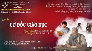 HTTL ĐÀ NẴNG -  Chương Trình Thờ Phượng Chúa - 12/09/2021