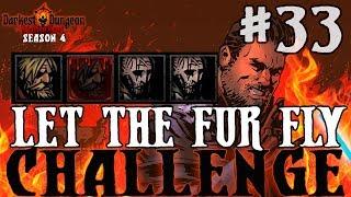 Darkest Dungeon Season 4 Let The Fur Fly Challenge Episode 33