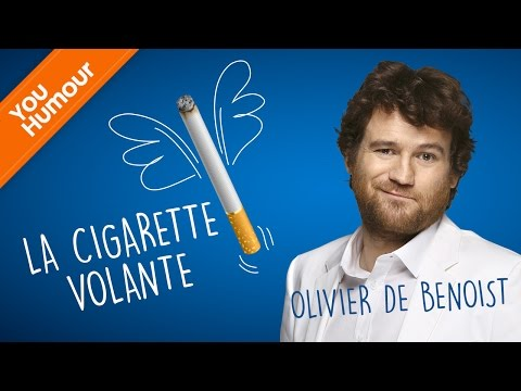 OLIVIER DE BENOIST - La cigarette volante