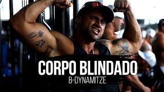 B-Dynamitze - Corpo Blindado (CLIPE OFICIAL)