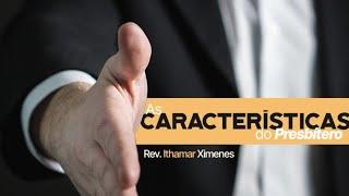 EBD | As Características do Presbítero - Rev. Ithamar Ximenes