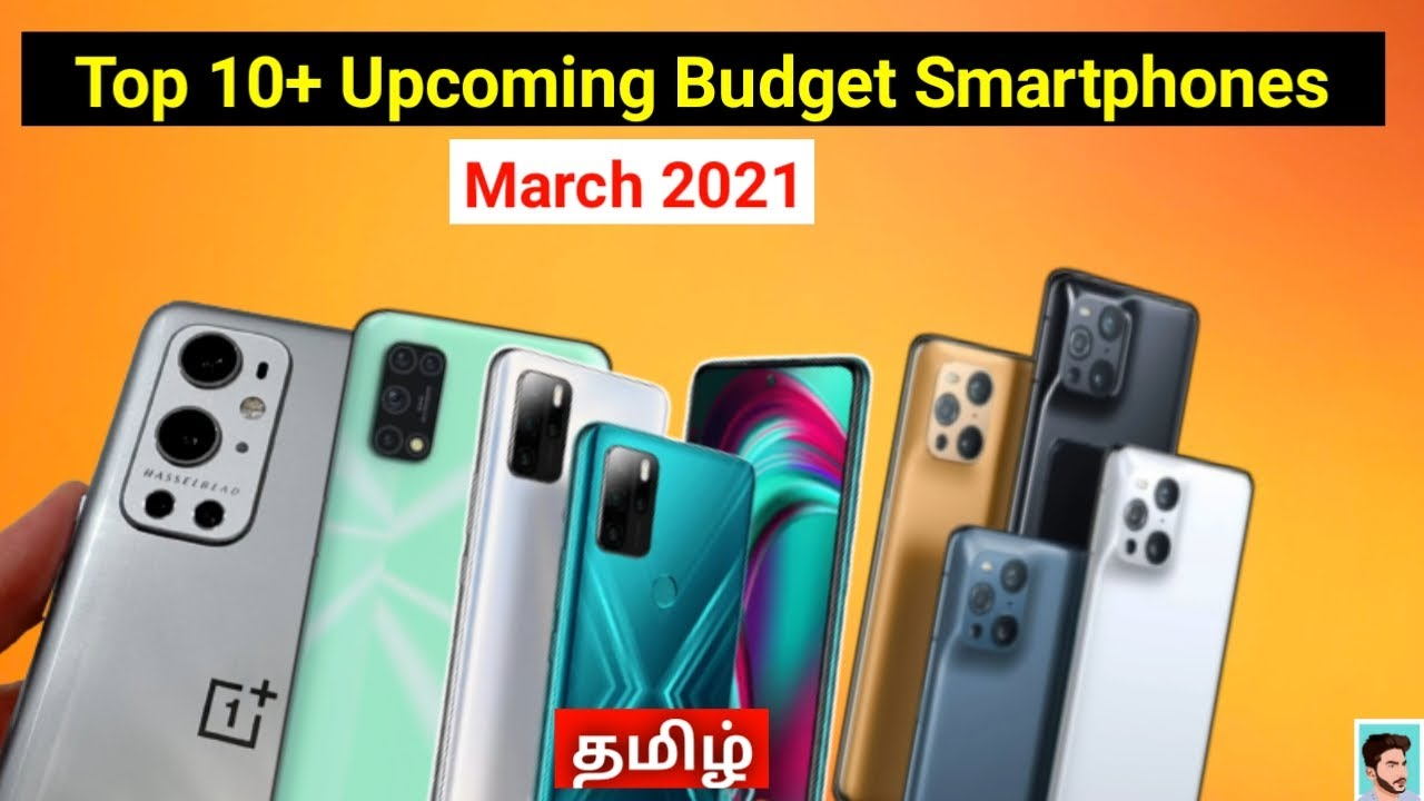 Top 10+ upcoming Smartphones in March 2021 tamil | Budget Mobiles in March 2021 | Tech