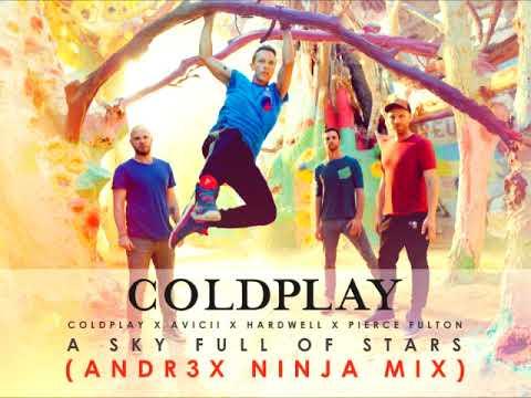 Coldplay x Avicii x Hardwell x Pierce Fulton - A Sky Full Of Stars (ANDR3X Ninja Mix)