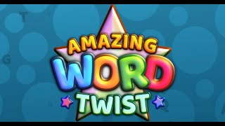 Amazing Word Twist Full Gameplay Walkthrough