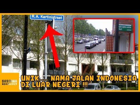 JL. RA Kartini Ada Di Luar Negeri !!! 5 Hal Bernamakan Indonesia Di Dunia