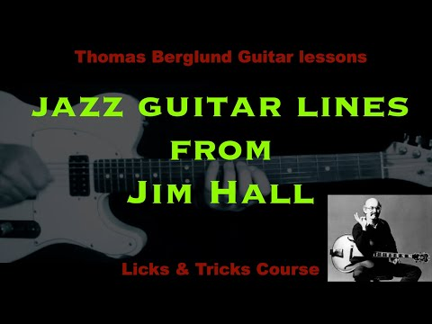 Jazz guitar lines from Jim Hall with analysis - Jazz guitar lesson