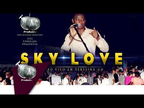 CD SKY LOVE AO VIVO EM TERESINA-GO 2017 | EMProduções