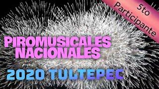 Piromusicales 2020 ● Tultepec ● 5to Participante