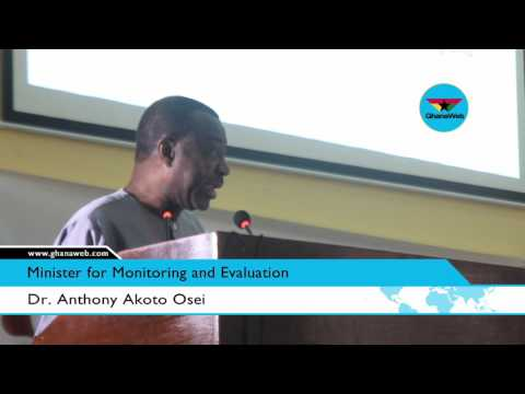 Ministry of Monitoring and Evaluation still under construction - Dr. Akoto Osei