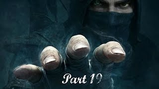 Thief gameplay walkthrough Master - Part 19 Moira Asylum ( no commentary )