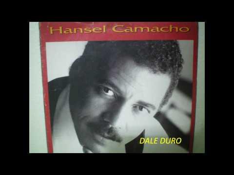 Hansel camacho † † Dale Duro † † .