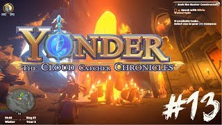 ГИЛЬДИЯ КОНСТРУКТОРОВ ► Yonder: The Cloud Catcher Chronicles ► #13