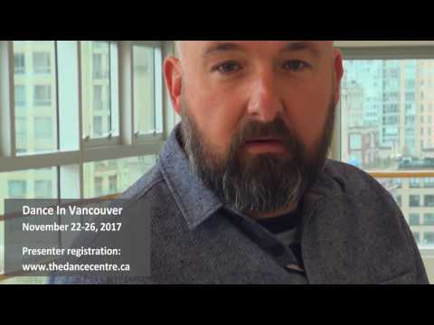 Dance In Vancouver Curator Adam Hayward: Introduction for Presenters