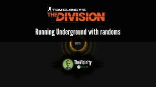 The Division - UNDERGROUND 1.4 BAD MATCHMAKING?