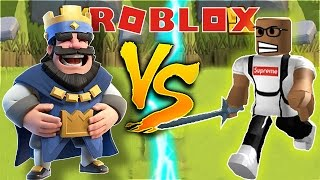 FIGHTING THE CLASH ROYALE KING IN ROBLOX