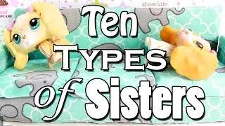LPS - 10 Types of Sisters