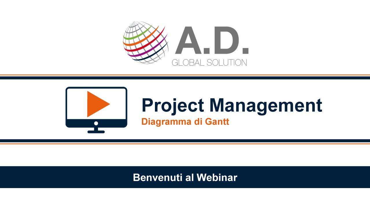 project management e il diagramma di gantt webinar a d global solution [ 1280 x 720 Pixel ]