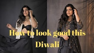 How To Look Your Best This Diwali |2019| That Boho Girl