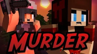 Minecraft Murder w/ AshleyMariee - Why Captain!? Why!?