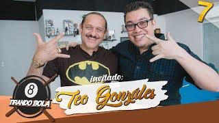 Franco Escamilla.- Tirando Bola ep 7 Teo González