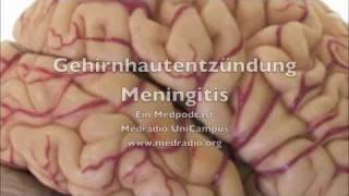 Medradio - Ihr Medizinradio: Meningitis / Hirnhautentzündung - Das Gesundheitsradio