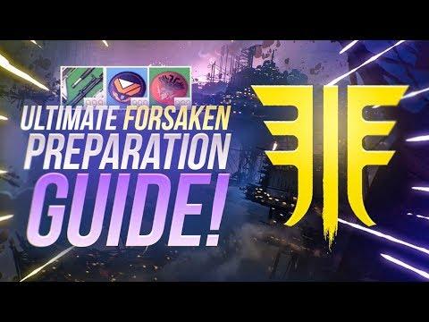 Ultimate Forsaken Preparation Guide! Destiny 2 Early Expansion Tips!