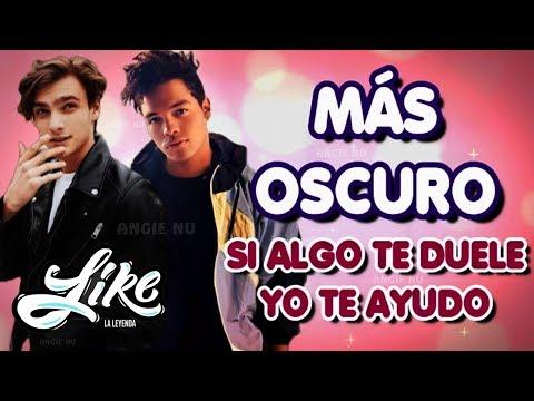 Más Oscuro - Like La Leyenda (Letra)