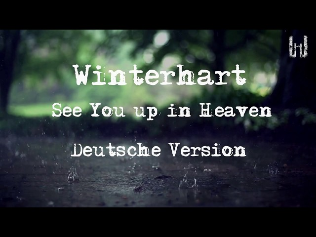 Winterhart - See you up in Heaven - Deutsche Version