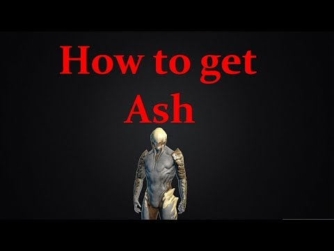 Warframe: How To Get Ash (2018)
