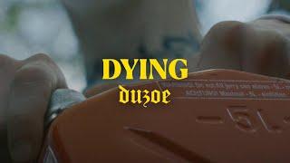 Duzoe - DYING (prod. John ODMGDIA)