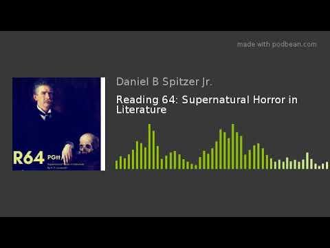 Reading 64: Supernatural Horror In Literature