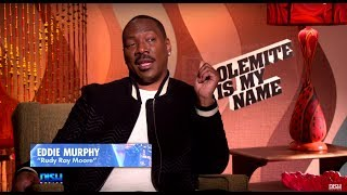 EDDIE MURPHY GETS REAL ABOUT HIS BUTT DOUBLE AND MORE FROM THE STARS OF 'DOLEMITE IS MY NAME'