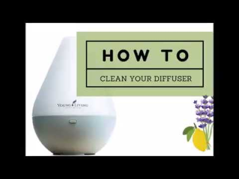 EASY How to clean Young Living Essential Oil diffuser