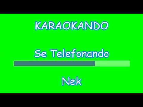 Karaoke Italiano  - Se Telefonando - Cover Nek  - Mina testo