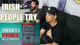 Irish People Try America's Strongest Alcohol (95%, 190 Proof) - REACTION