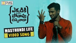 Masthundi life Song Trailer || Ekkadiki Pothavu Chinnavada Movie || Nikhil, Heba Patel, Nandita