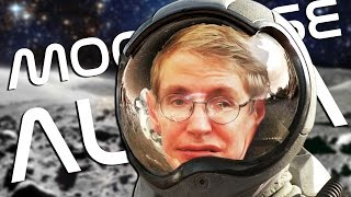 STEPHEN HAWKING SPACE SIMULATOR | Moonbase Alpha