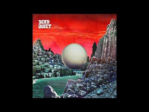 "Dead Quiet ""Dead Quiet"" (Full Album) 2015 Stoner/Doom/Heavy Rock Mp3"