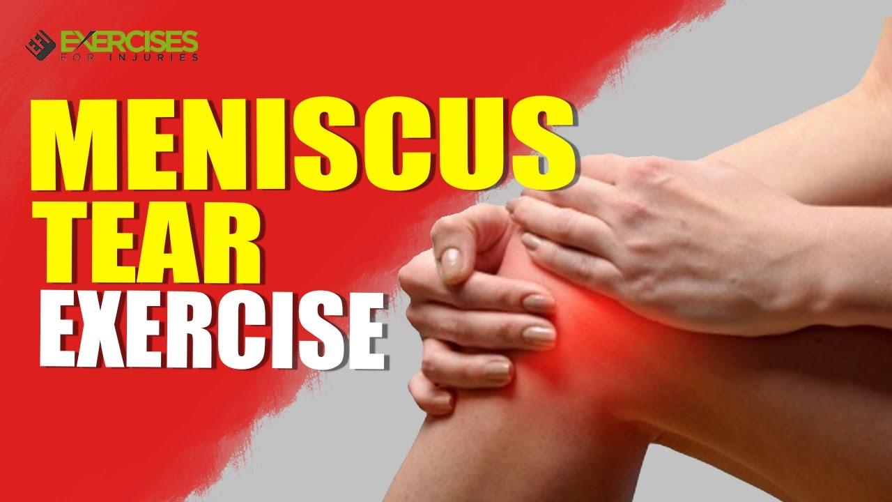 Meniscus Tear Exercise